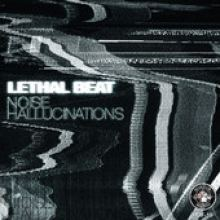 Lethal Beat - Noise Hallucinations (2013)