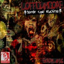 Loffciamcore - Terror Rape Machine (2013)