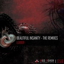 Luxxer - Beautiful Insanity (The Remixes) (2015)