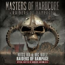 Miss K8 & MC Nolz - Raiders of Rampage (Official MOH 2016 Anthem)