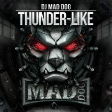 Mad Dog - Thunder-Like (2014)