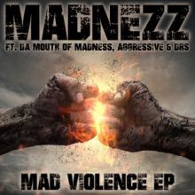 Madnezz - Mad Violence EP (2016)