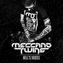 Meccano Twins - Hells Voices (2013)