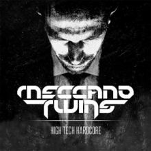Meccano Twins - High Tech Hardcore (2013)