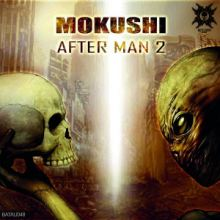 Mokushi - After Man 2 (2015)