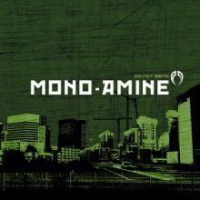 Mono-Amine - Do Not Bend (2010)