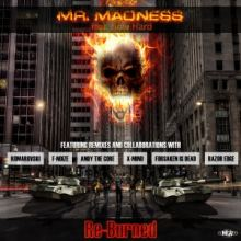 Mr. Madness ft How Hard - Re-Burned (2014)