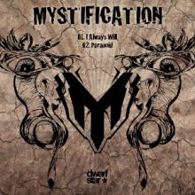 Mystification - I Always Will / Paranoid (2012)