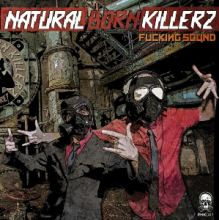Natural Born Killerz - Fucking Sound (2014)
