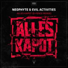 Neophyte and Evil Activities - Alles Kapot  One Of These Days (Remixes) (2016)