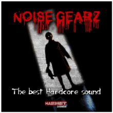 VA - Noise Gearz (The Best Hardcore Sound) (2015)