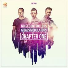 Noisecontrollers & Bass Modulators - Chapter One (2016)