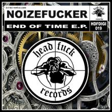 Noizefucker - End Of Time (2013)