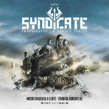 Nosferatu and E-Life - Manslaughter (Official Syndicate 2014 Anthem)