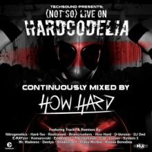 VA - (Not So) Live On Hardcodelia Colombia (2016)