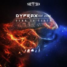 Dyprax Ft. Apathy - Down To Earth (2017)