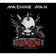 Osmik - Machine Man (2012)