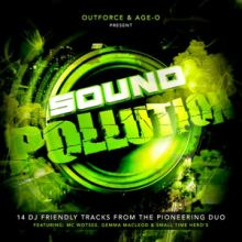 Outforce & Age-O - Sound Pollution (2012)