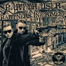 Partyraiser and Friends - Partners In Crime (2014)