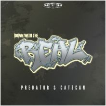 Predator & Catscan - Down With The Real (2016)