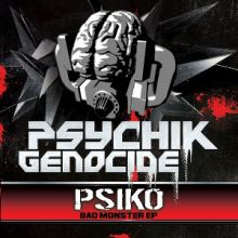 Psiko - Bad Monster EP (2013)