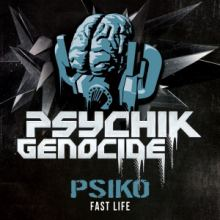 Psiko - Fast Life (2015)