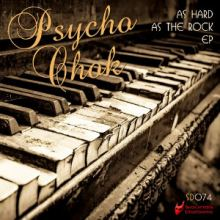 Psycho Chok - As Hard As The Rock EP (2015)