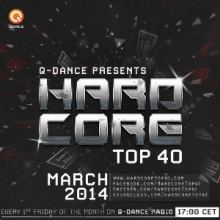 Hardcore Top 40 March 2014