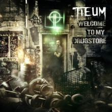 Tieum - Welcome To My Drugstore (2016)