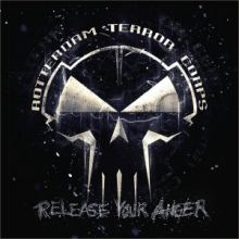 Rotterdam Terror Corps - Release Your Anger (2016)