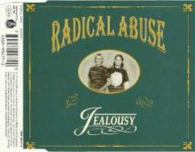 Radical Abuse - Jealousy (1995)