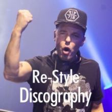Re-Style Discography