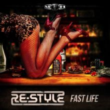 Re-Style - Fast Life (2016)