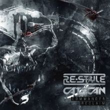 Re-Style and Catscan - Commander  Reclaim (2013)