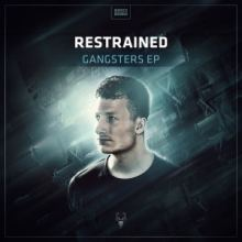 Restrained - Gangsters EP (2016)