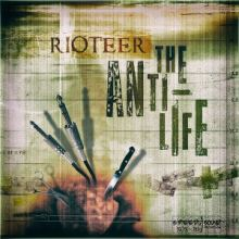 Rioteer - The Anti-Life (2014)