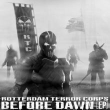 Rotterdam Terror Corps - Before Dawn [EP] (2015)