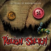 RoughSketch - 10 Years Of RoughSketch (Best Album 2006-2016)