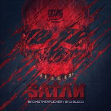 SAtAN - Bad Motherfucker/Bad Blood (2015)