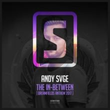 Andy SVGE - The In-Between (Dreamfields Festival 2017 Anthem) (2017)