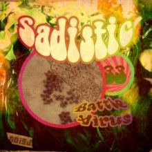 Sadistic - Battle Virus (2013)