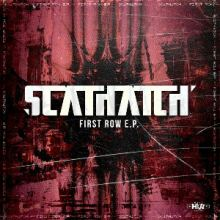 Scathatch - First Row EP (2013)