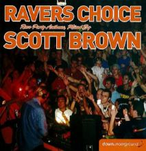 Scott Brown - Ravers Choice (2004)