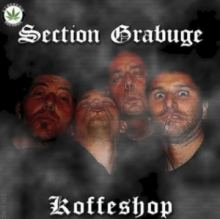 Section Grabuge - Kofeeshop (2012)