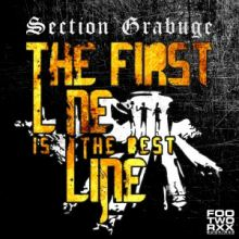 Section Grabuge - The First Line Is The Best Line (2015)