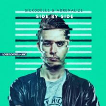 Sickddellz & Adrenalize - Side By Side (2016)