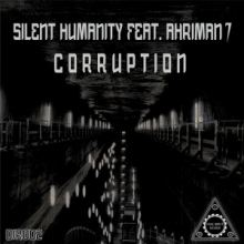 Silent Humanity feat. Ahriman 7 - Corruption (2015)