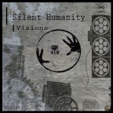Silent Humanity - Visions (2015)