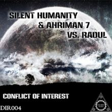 Silent Humanity and Ahriman 7 vs Raoul - Conflict Of Interest (2015)