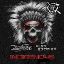 Drug Fuckers & Alex Escriva - Indigenous (2016)